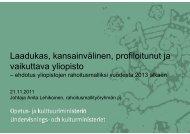 Yliopistojen rahoitusmalliehdotuksen esittely ja luovutus - Opetus- ja ...
