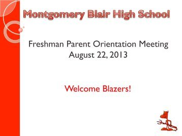 Freshman Parent Orientation Meeting August 22, 2013 Welcome ...