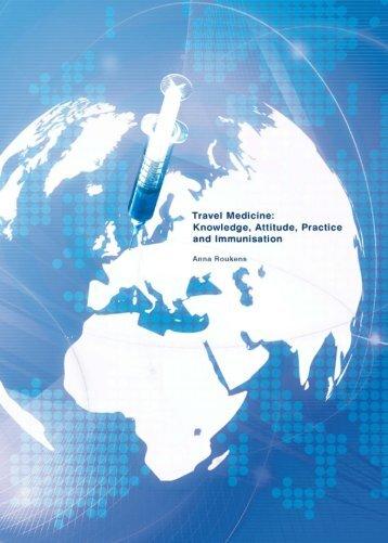 Travel Medicine: Knowledge, Attitude, Practice and Immunisation