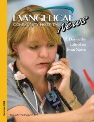 Evan News Summer08.indd - Evangelical Community Hospital