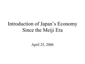 an introduction to the history of the japanese economy The economic history of japan is most studied for the spectacular social and  economic growth in the 1800s after the meiji restoration, when it became the first .