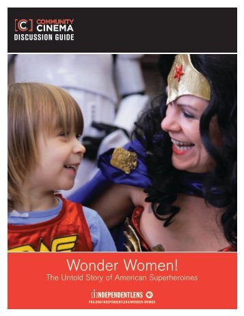 Wonder Women! The Untold Story of American Superheroines - ITVS