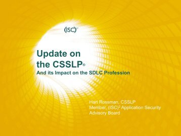 Update on the CSSLP® - Build Security In