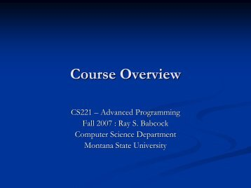 Course Overview - Computer Science Department - Montana State ...