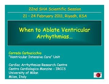 When to Ablate Ventricular Ventricular Arrhythmias Arrhythmias…