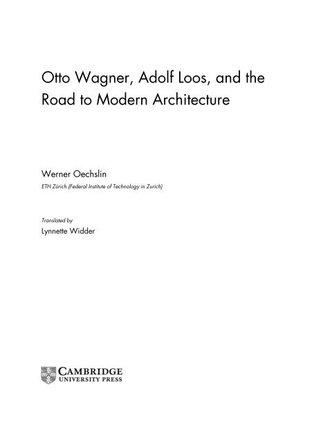 Otto Wagner Adolf Loos And The Road To Modern Architecture