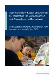 Gesellschaftliche Kosten unzureichen- der Integration - Wegweiser ...
