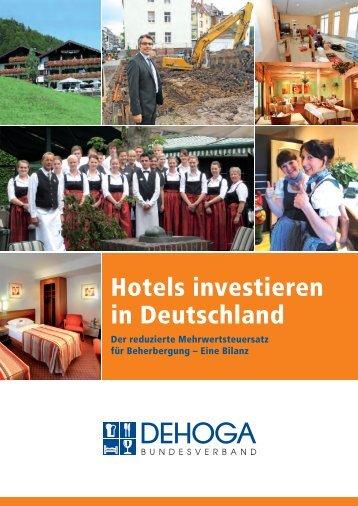 Hotels investieren in Deutschland - DEHOGA Bundesverband