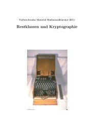 Restklassen und Kryptographie - Seminar für Mathematik und ihre ...