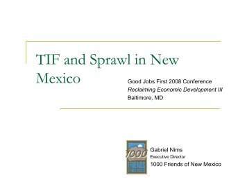 TIF and Sprawl in New Mexico - Good Jobs First