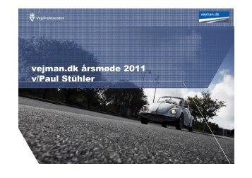 Se Paul Stühlers præsentation her - Om vejman.dk