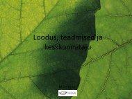Loodus, teadmised ja keskkonnataju - Keskkonnaamet