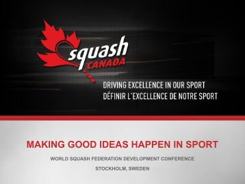 making good ideas happen in sport - World Squash Federation