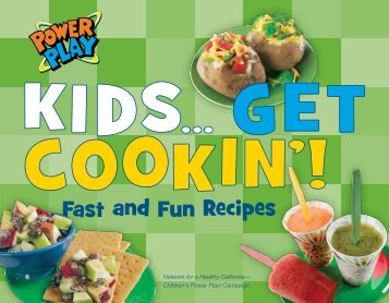 Fast and Fun Recipes - California Department of Public Health
