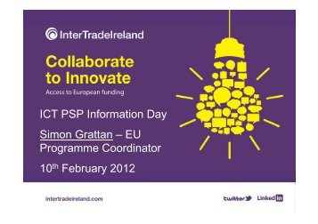 ICT PSP Information Day Simon Grattan - Seventh EU Framework ...