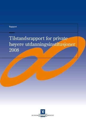 Tilstandsrapport private h utd 2008 v 1 0.pdf - DBH - Universitetet i ...