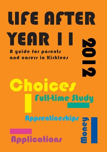 Life after Yr11_a guide for parents &carers1112;_K.indd