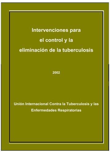 Intervenciones para el control y la eliminacin de la tuberculosis