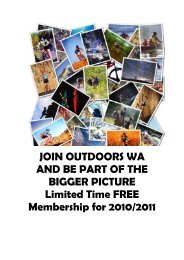JOIN OUTDOORS WA AND BE PART OF THE BIGGER PICTURE ...
