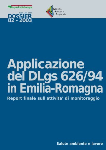 applicazione del DLgs 626/94 in Emilia-Romagna - Sicurweb