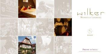 Preisliste Weingut & Landhaus Wilker 2/2012