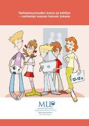 Varhaisnuoruuden kasvu ja kehitys - Mannerheimin Lastensuojeluliitto