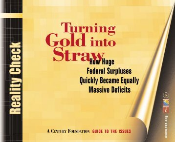 Turning Gold into Straw - The Century Foundation