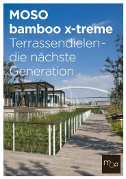 MOSO bamboo x-treme Terrassendielen - die ... - MOSO Bambus