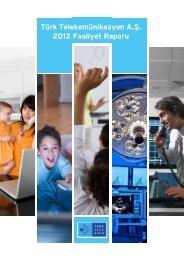 Türk Telekomünikasyon A.Ş. 2012 Faaliyet Raporu