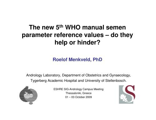 The new 5th WHO manual semen parameter reference values - eshre