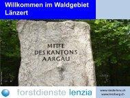 Willkommen im Waldgebiet Länzert - Niederlenz
