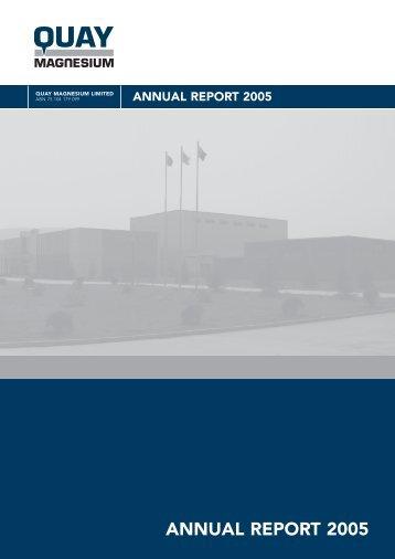 ANNUAL REPORT 2005 - Quay Magnesium