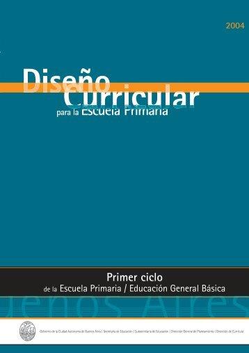 Diseño Curricular para la Escuela Primaria. Primer ciclo de la ...