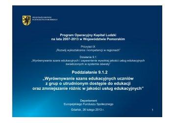 Poddziałanie 9.1.2 - Departament Europejskiego Funduszu ...