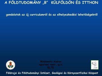 """A FÖLDTUDOMÁNY """"B"""" KÜLFÖLDÖN ÉS ITTHON"""