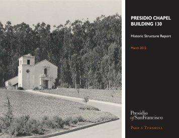 Presidio Chapel Historic Structure Report - Presidio Trust