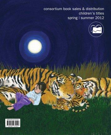 consortium book sales & distribution children's titles spring | summer ...