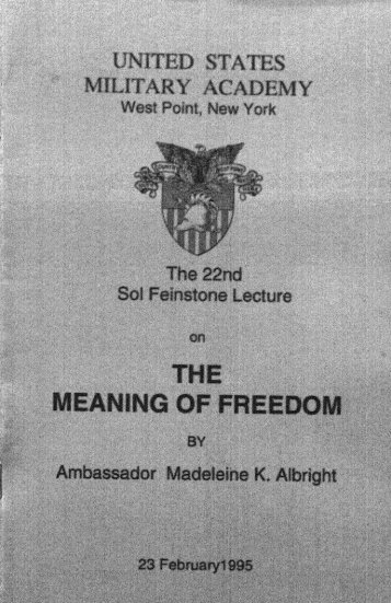 22. The Meaning of Freedom by Madeleine K. Albright