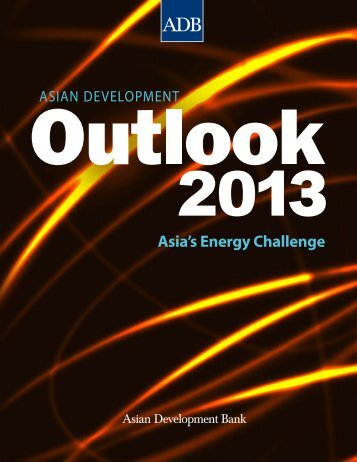 Asian Development Outlook 2013: Asia's Energy ... - ChamberMaster