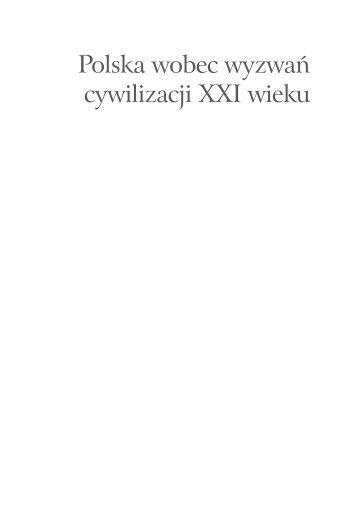 Polska wobec wyzwań cywilizacji XXI wieku - Małopolskie ...