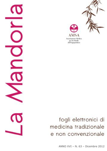 ANNO XVI – N. 63 – Dicembre 2012 - Agopuntura.org