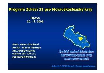Program zdraví 21 pro Moravskoslezský kraj - MUDr. Helena ...