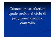 Customer satisfaction quale ruolo nel ciclo di programmazione e ...