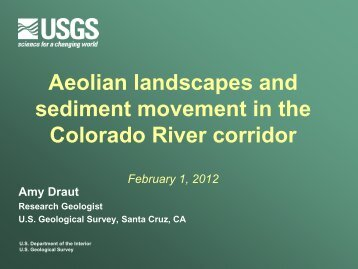 Draut 1030-1145 Aeolian Landscapes - Grand Canyon Monitoring ...