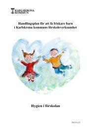 Hygien i förskolan, pdf, 425 kB - Karlskrona kommun