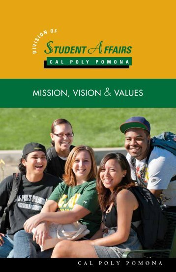MISSION, VISION & VALUES - Cal Poly Pomona