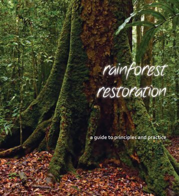 rainforest restoration - Ministry of Environment and Forests