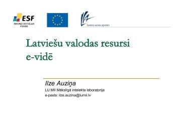 Latviešu valodas resursi e-vidē Ilze Auziņa - bilingvals.lv