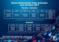 Bristol Harbourside Poker Schedule from October 2011 Sundays ...