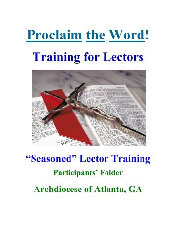 Proclaim the Word! Training for Lectors - Archdiocese of Atlanta